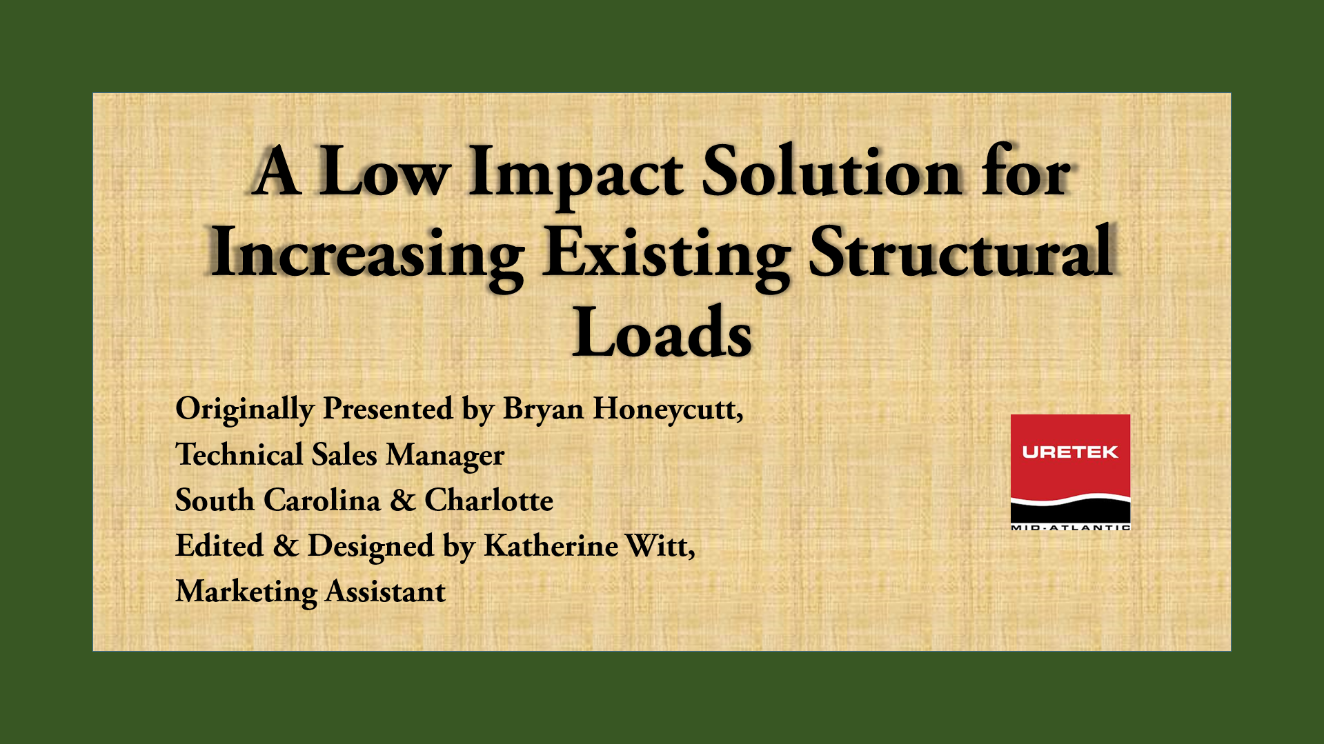 Increase existing foundation loads
